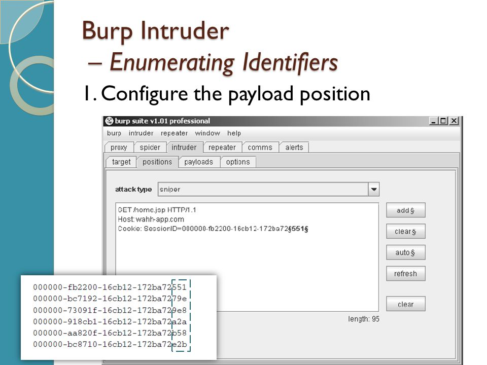 Burp Intruder – Enumerating Identifiers 1. Configure the payload position