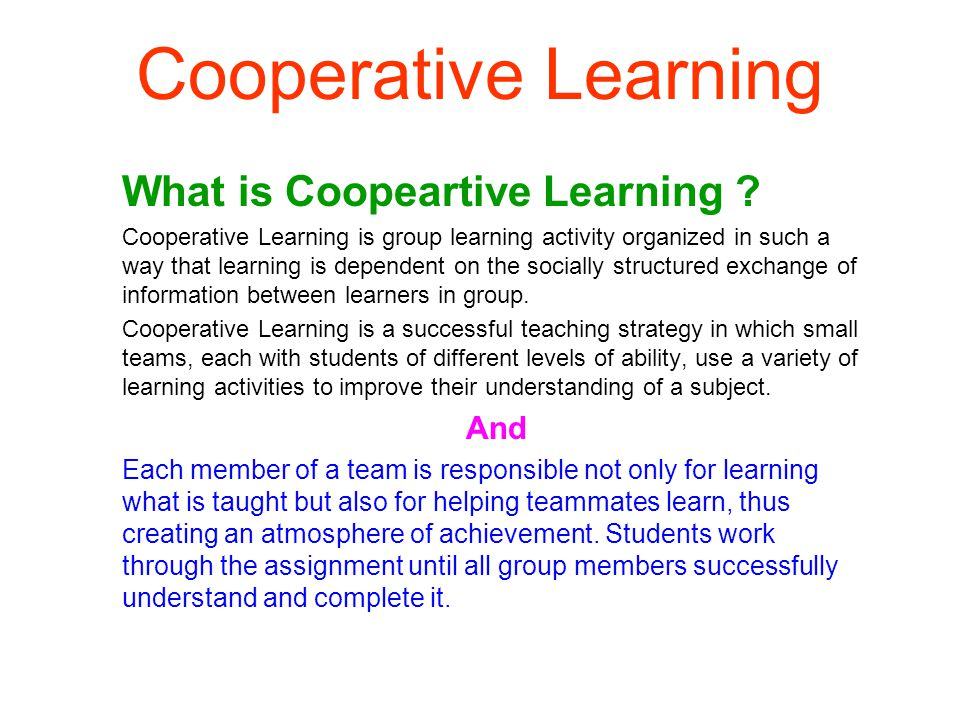 Cooperative Learning What is Coopeartive Learning .