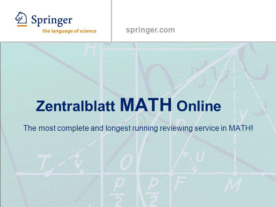 Springer.com Zentralblatt MATH Online The most complete and longest ...