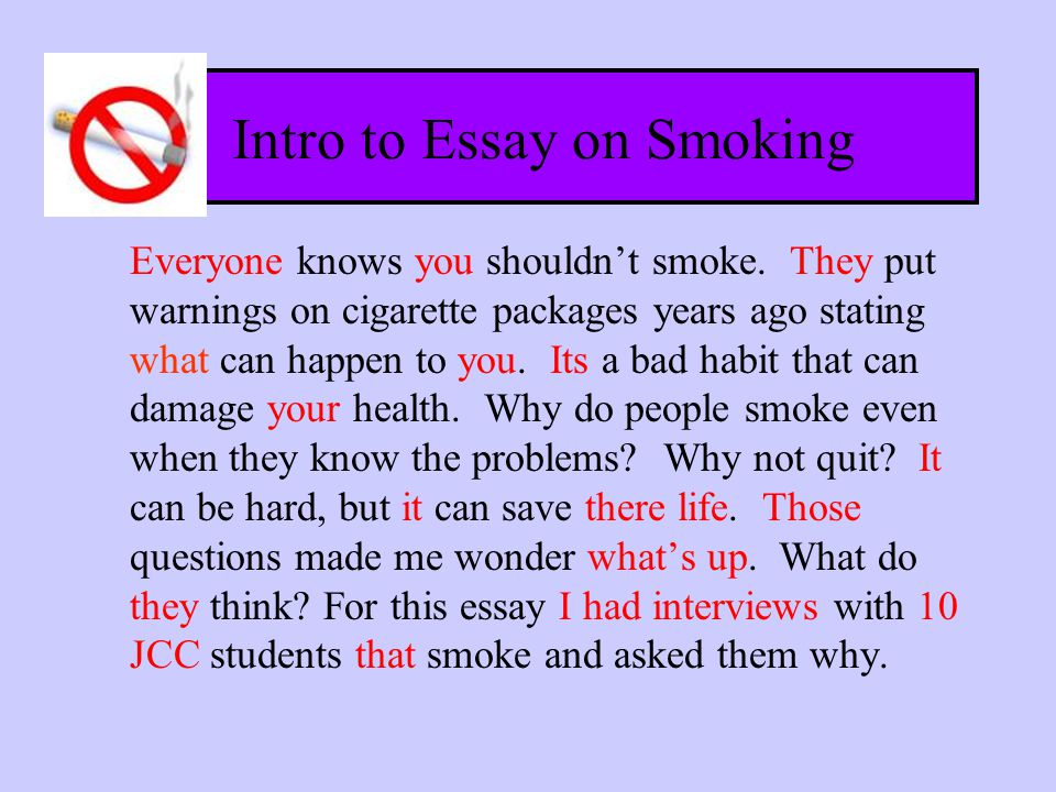 essay why smoking is bad for everyone Unlike most editing & proofreading services, we edit for everything: grammar, spelling, punctuation, idea flow, sentence structure, & more get started now.