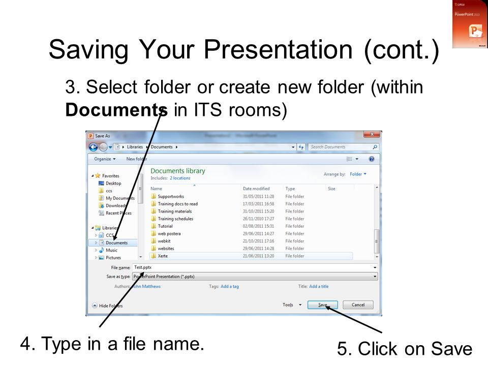 Saving Your Presentation (cont.) 3.
