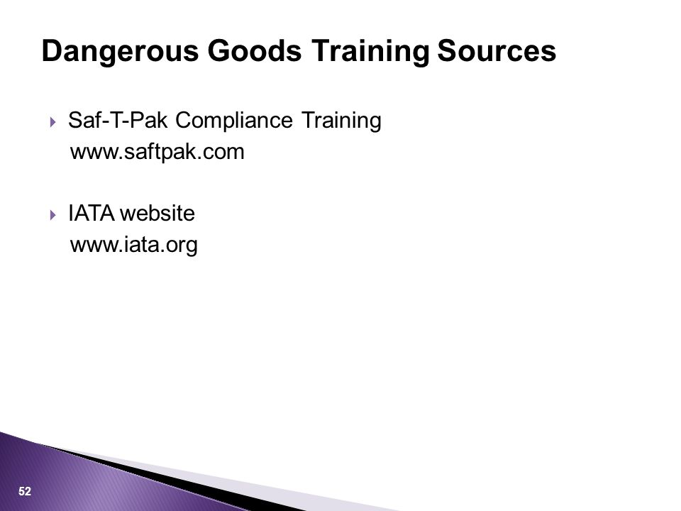  Saf-T-Pak Compliance Training    IATA website   Dangerous Goods Training Sources 52