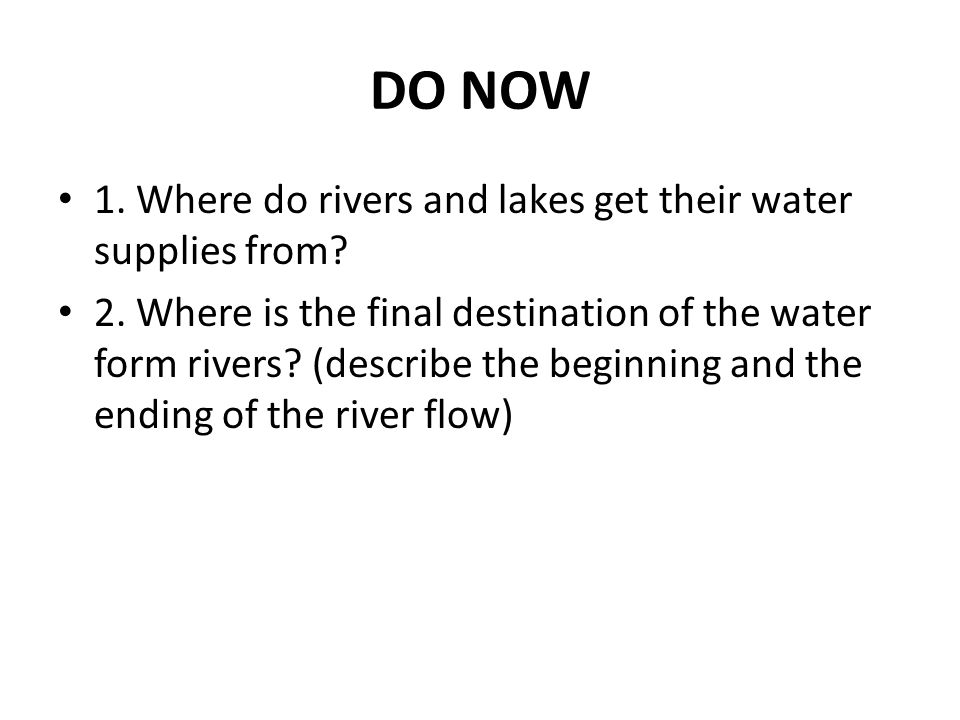 Where Do Rivers And Lakes Get Their Water Supplies From