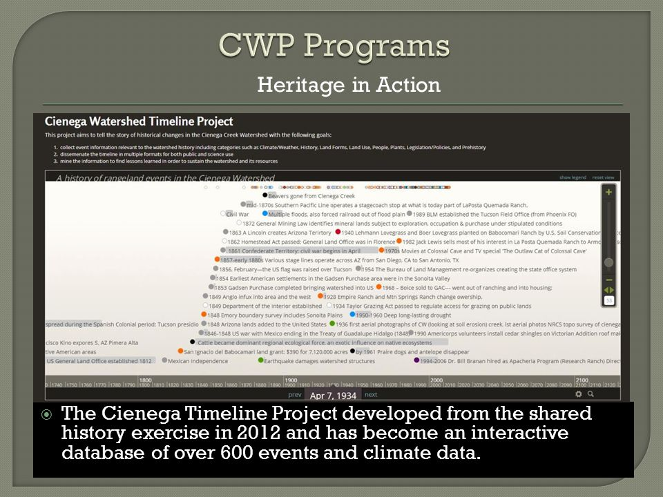  The Cienega Timeline Project developed from the shared history exercise in 2012 and has become an interactive database of over 600 events and climate data.