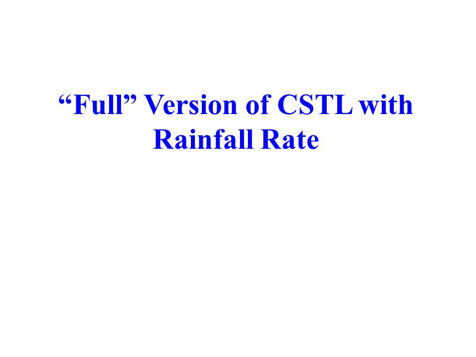 Full Version of CSTL with Rainfall Rate