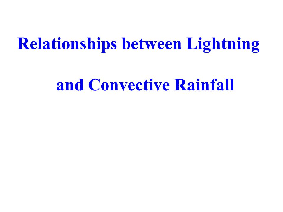 Relationships between Lightning and Convective Rainfall