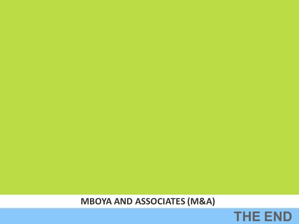 MBOYA AND ASSOCIATES (M&A) THE END