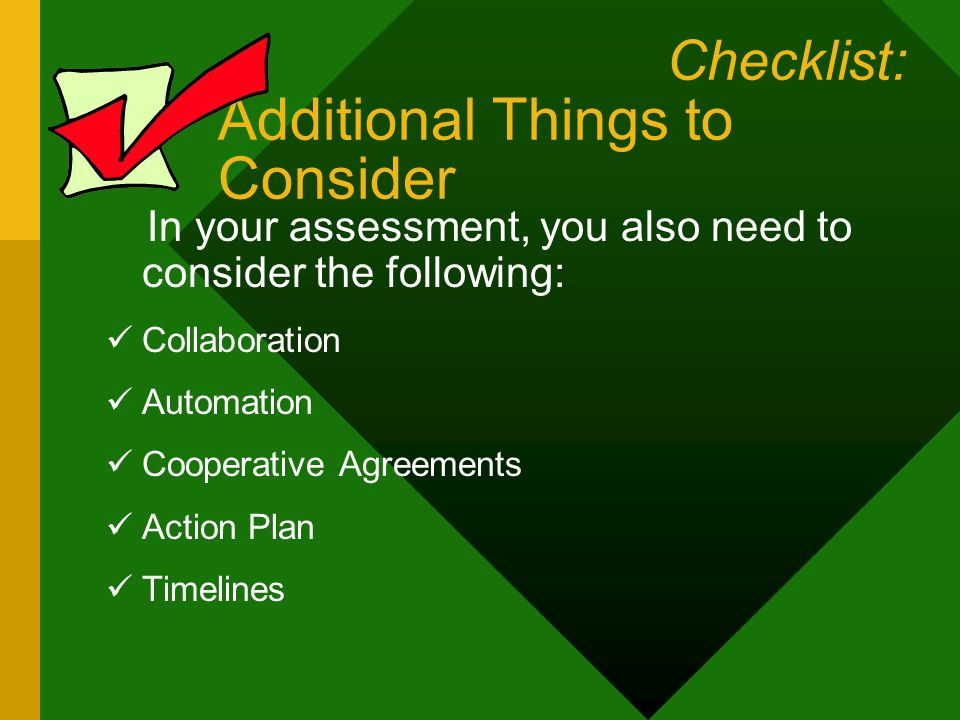 Checklist: Self-Assessment What needs to be done first.