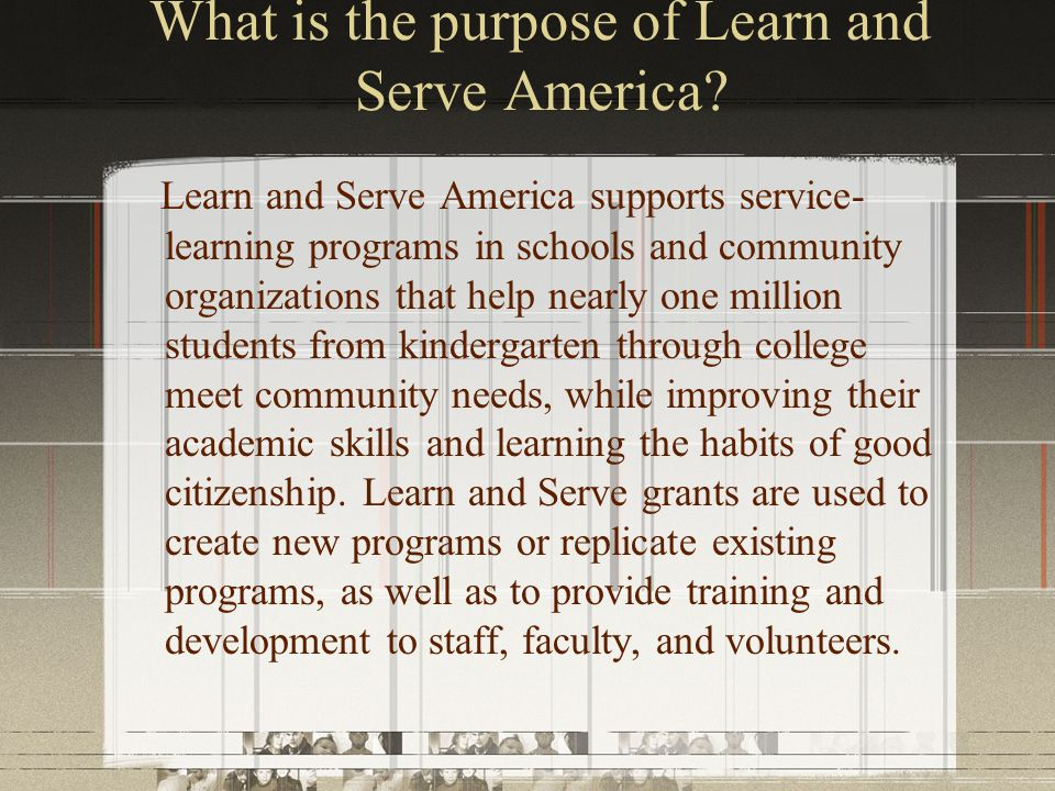 What is the purpose of Learn and Serve America.