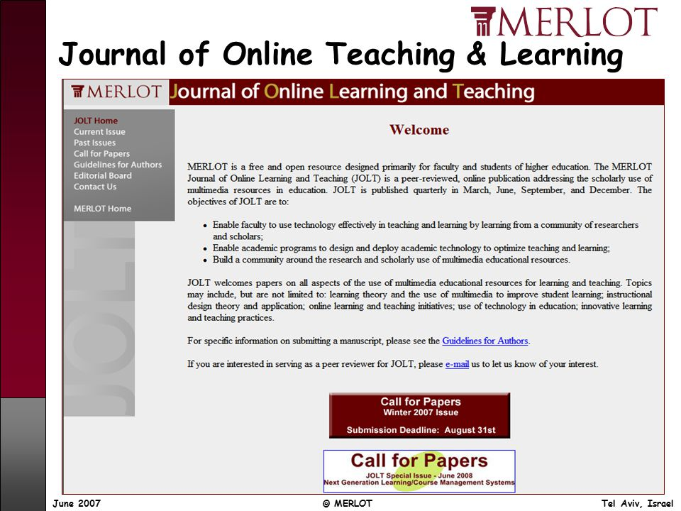June 2007 © MERLOT Tel Aviv, Israel Journal of Online Teaching & Learning