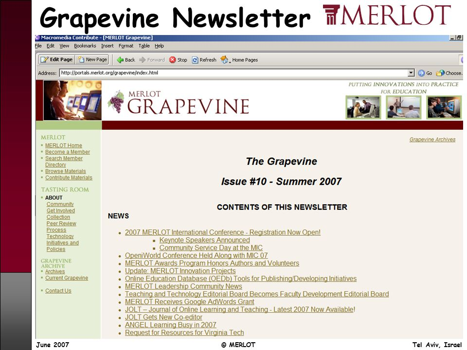 June 2007 © MERLOT Tel Aviv, Israel Grapevine Newsletter