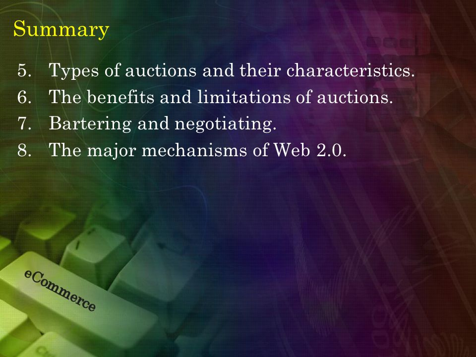 Summary 5.Types of auctions and their characteristics.