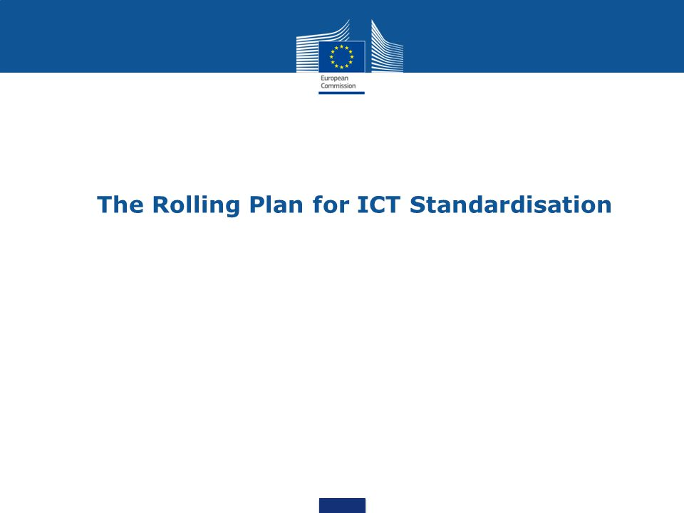 The Rolling Plan for ICT Standardisation