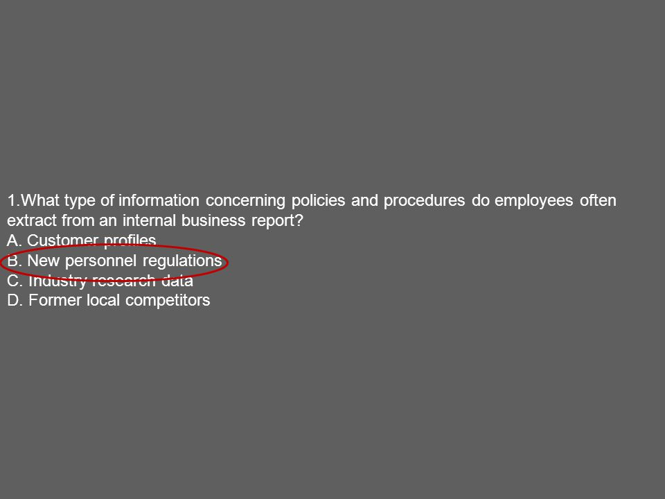 1What type of information concerning policies and procedures do – Type of Business Report