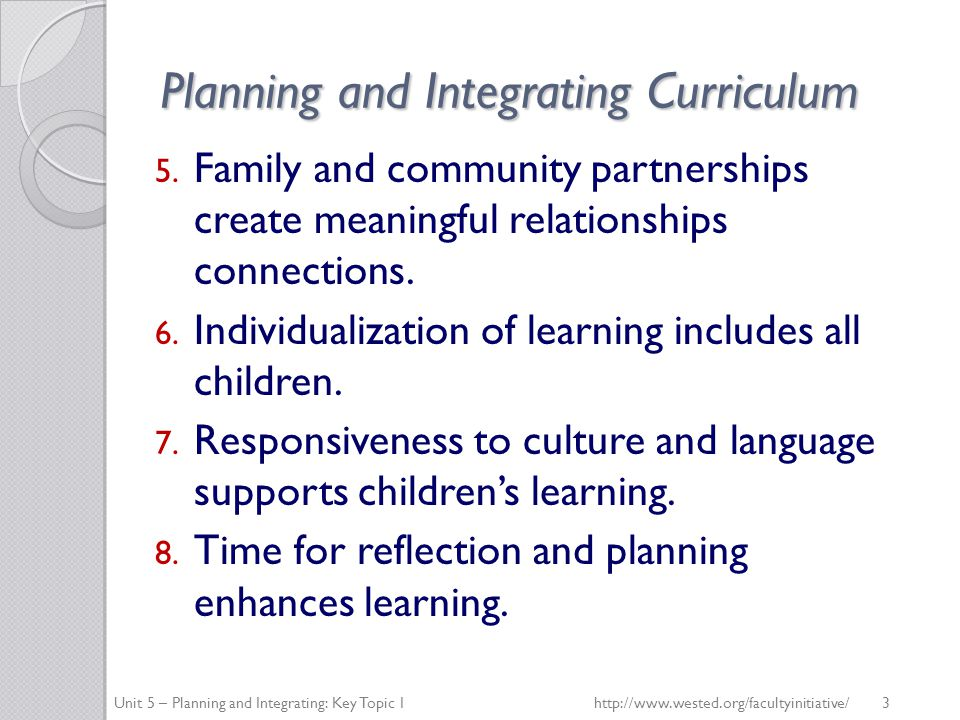 Planning and Integrating Curriculum 5.
