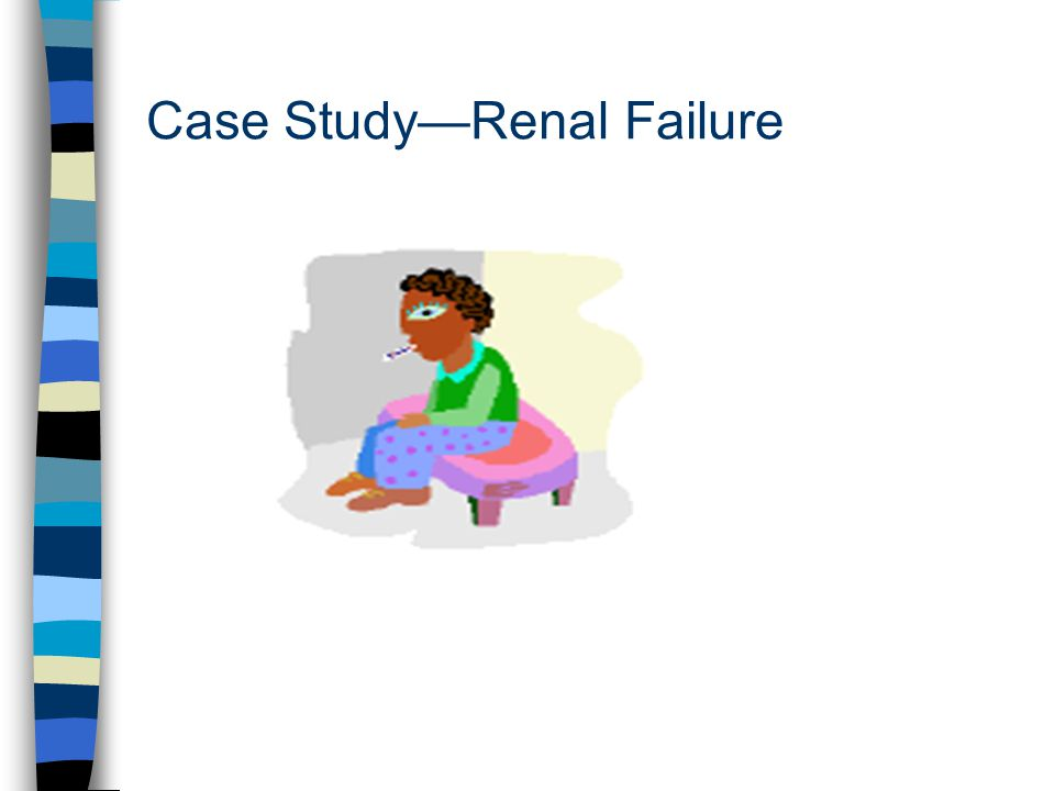 Kidney failure case study scribd   Order Custom Essay Online Clinical Care Options