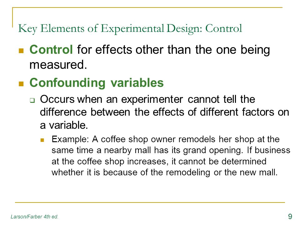 What are the key elements of an experiment?