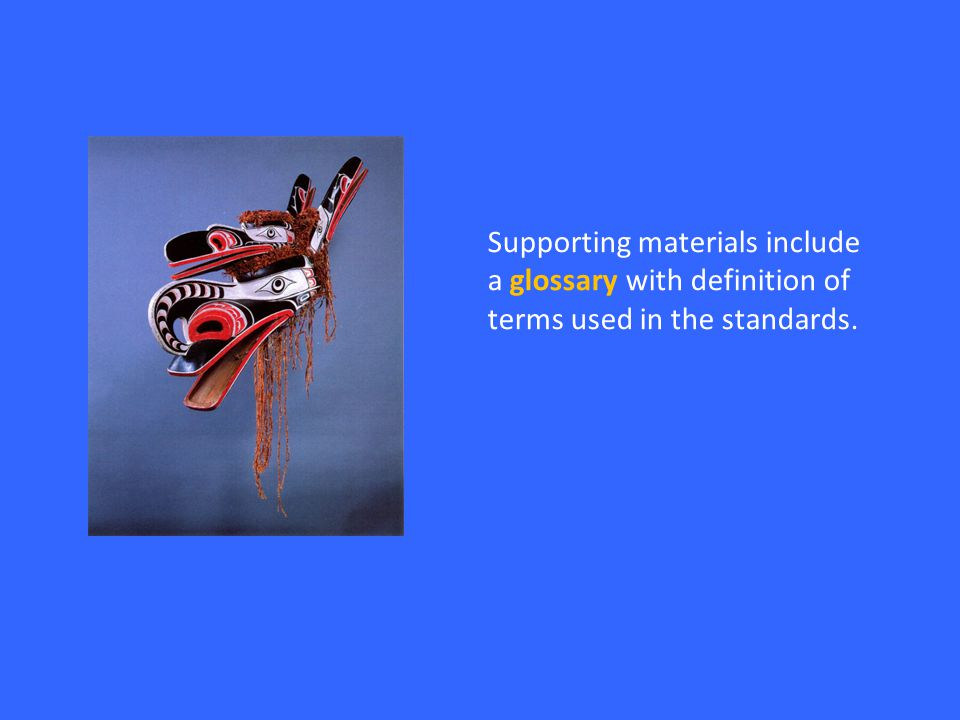 Supporting materials include a glossary with definition of terms used in the standards.
