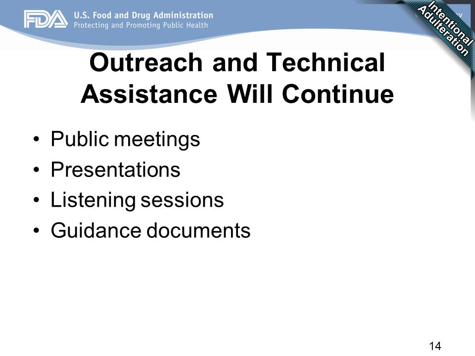 14 Outreach and Technical Assistance Will Continue Public meetings Presentations Listening sessions Guidance documents Partnerships will be essential