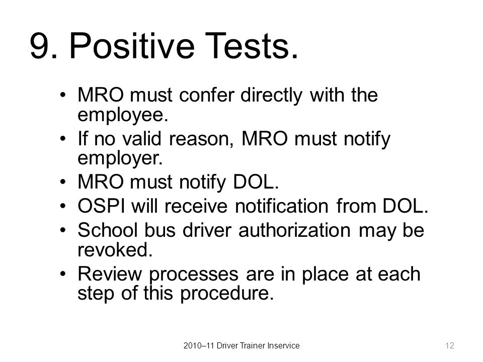 9.Positive Tests. MRO must confer directly with the employee.
