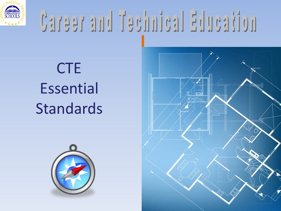 CTE Essential Standards 1