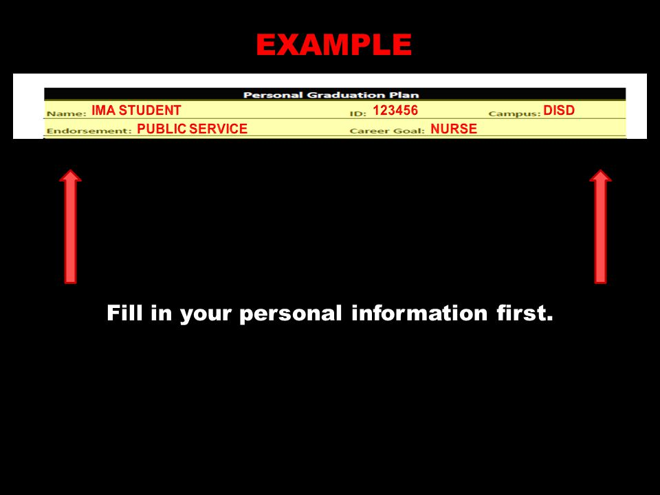 EXAMPLE Fill in your personal information first.