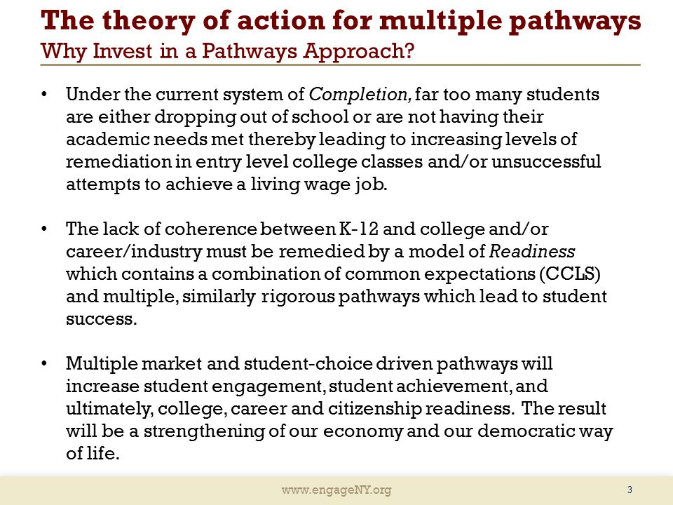 The theory of action for multiple pathways Why Invest in a Pathways Approach.