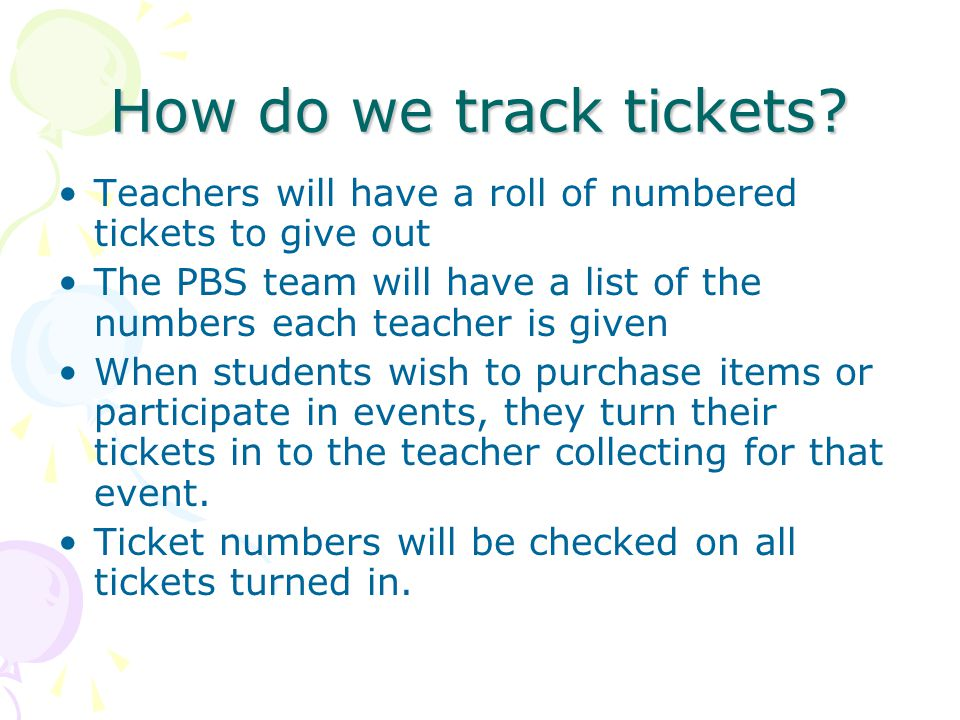 How do we track tickets.