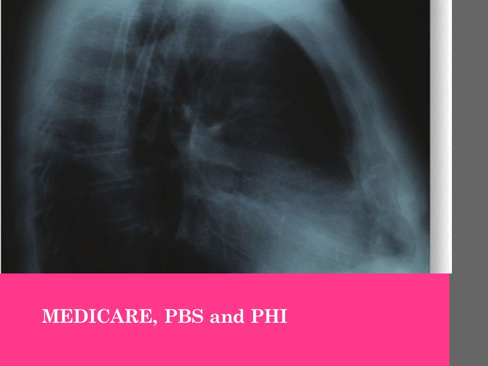 MEDICARE, PBS and PHI