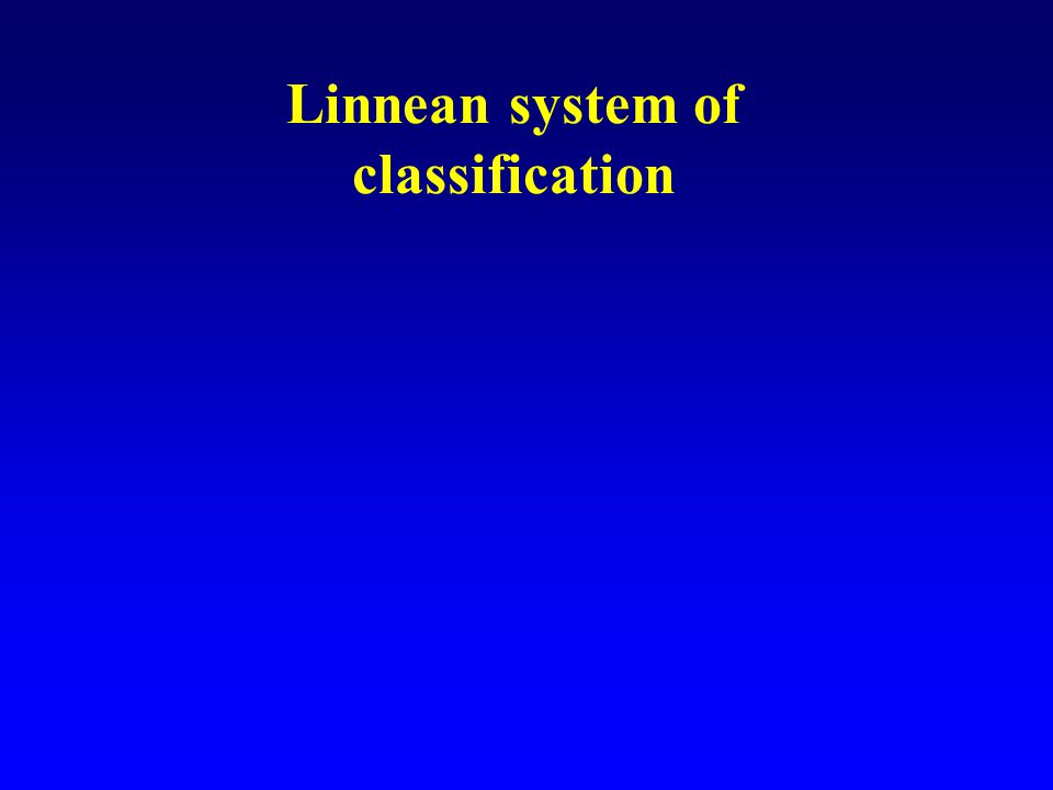 Linnean system of classification