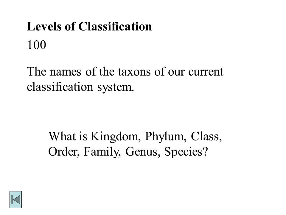 Systems of Classification 500 Examples of the two types of evidence that taxonomists use to classify organisms.