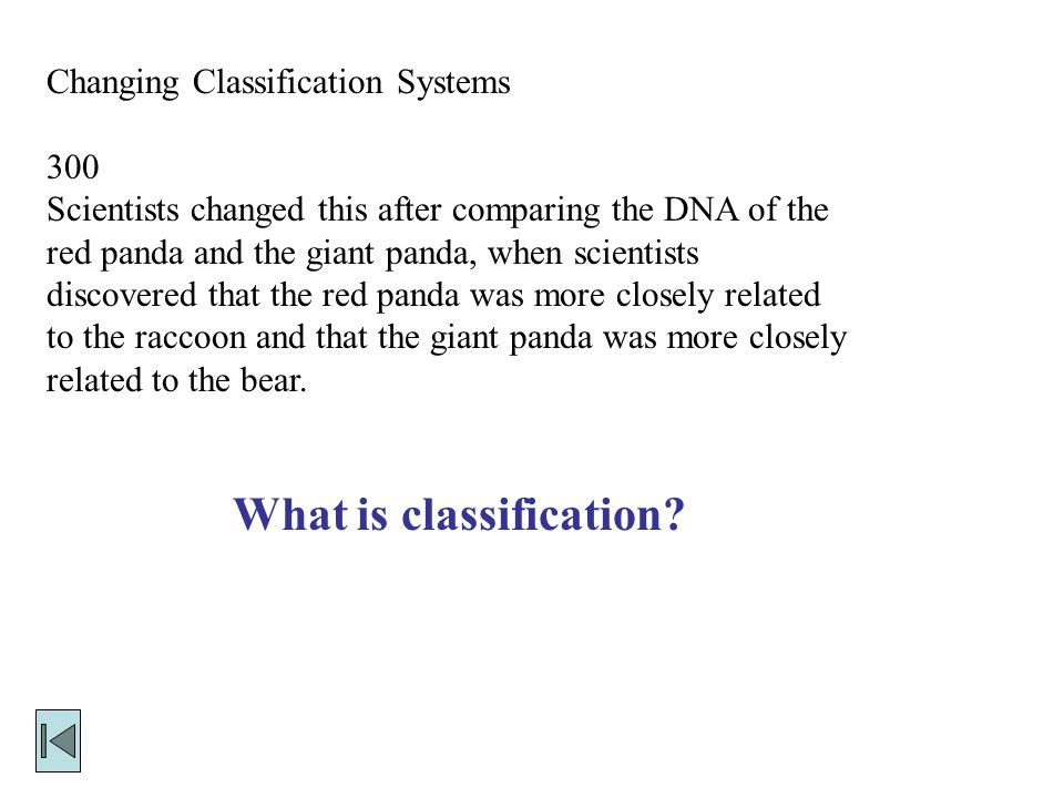 Changing Classification Systems 200 What cellular traits do organisms A, B and E have in common.