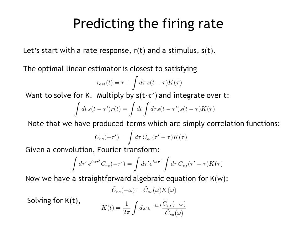 Let's start with a rate response, r(t) and a stimulus, s(t).