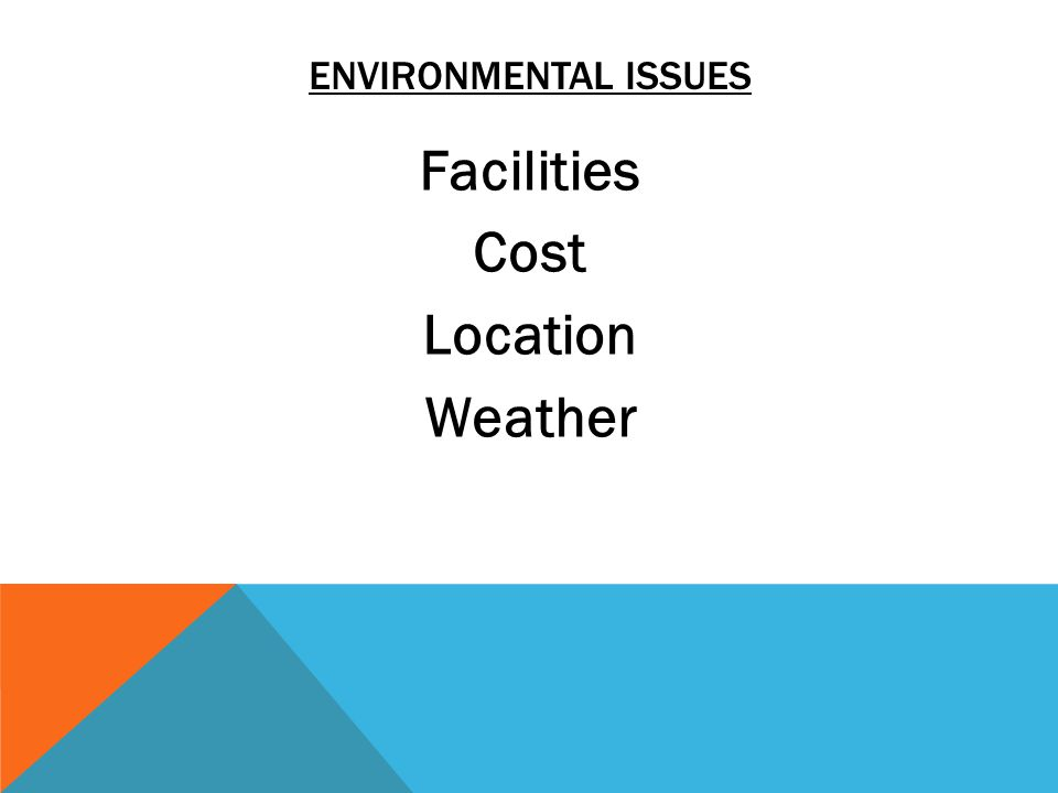Facilities Cost Location Weather