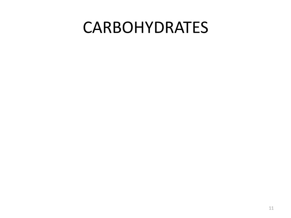 CARBOHYDRATES 11