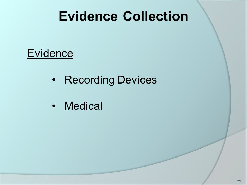 Evidence Collection Evidence Recording Devices Medical 29