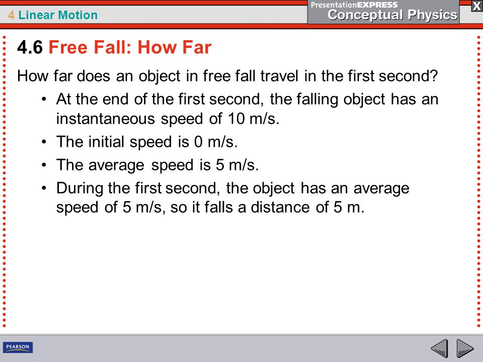 4 Linear Motion How far does an object in free fall travel in the first second.