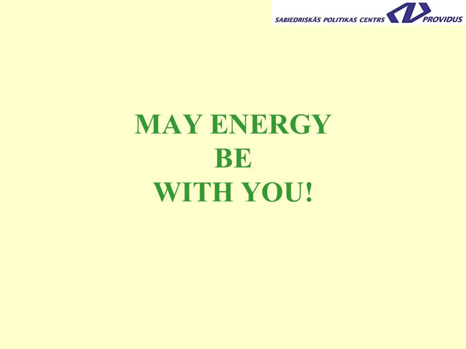 MAY ENERGY BE WITH YOU!