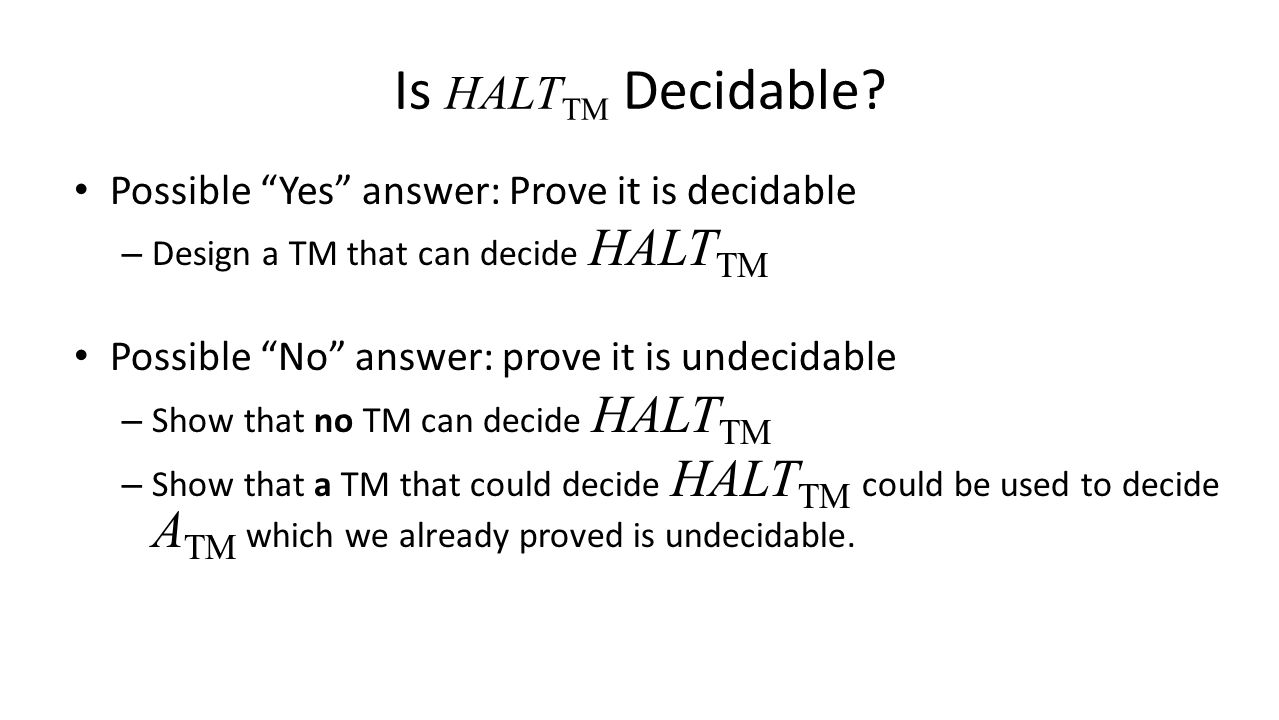 Is HALT TM Decidable.