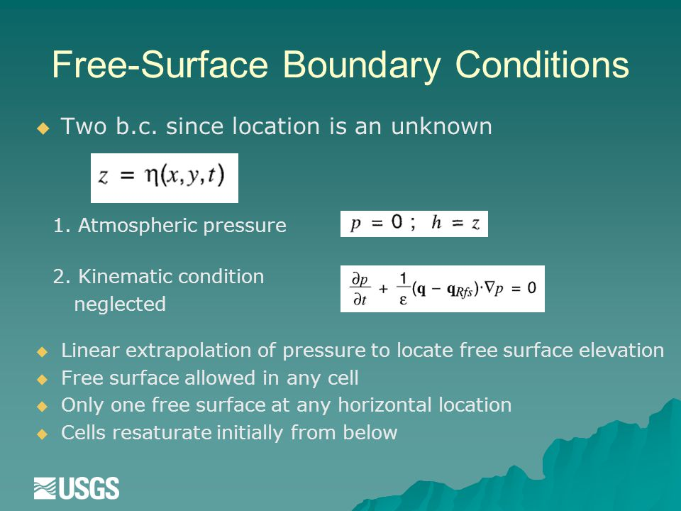 Free-Surface Boundary Conditions   Two b.c. since location is an unknown 1.