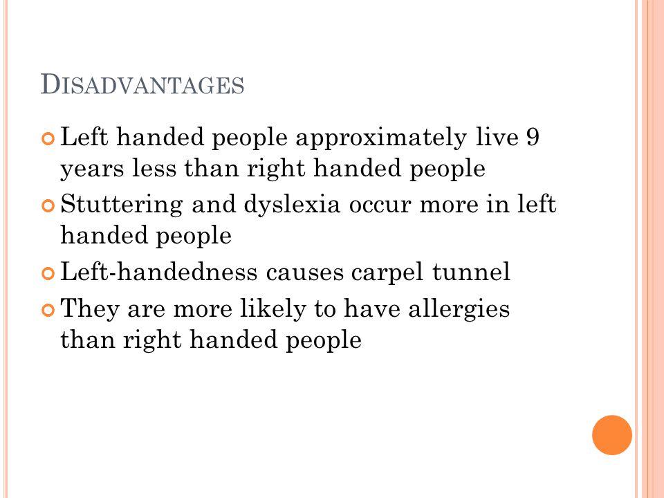 Disadvantages of left handed people