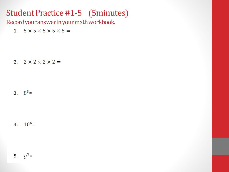 Student Practice #1-5 (5minutes) Record your answer in your math workbook.