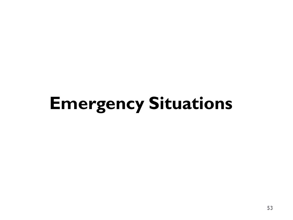 53 Emergency Situations