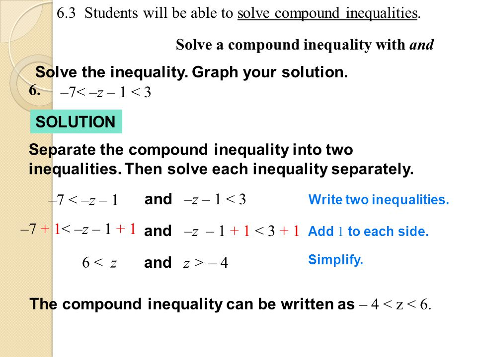 6.3 Students will be able to solve compound inequalities.