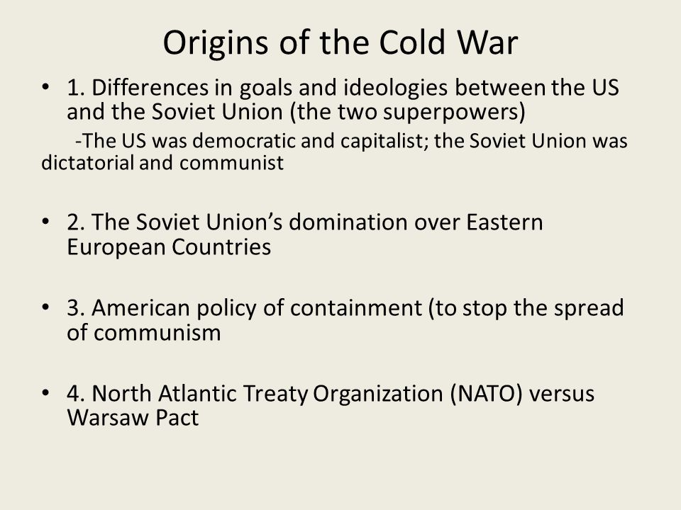 Origins of the Cold War 1.
