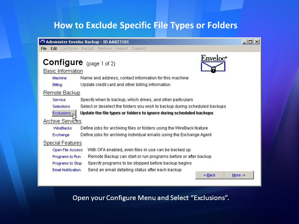 How to Exclude Specific File Types or Folders Open your Configure Menu and Select Exclusions .