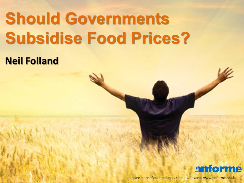 Should Governments Subsidise Food Prices.