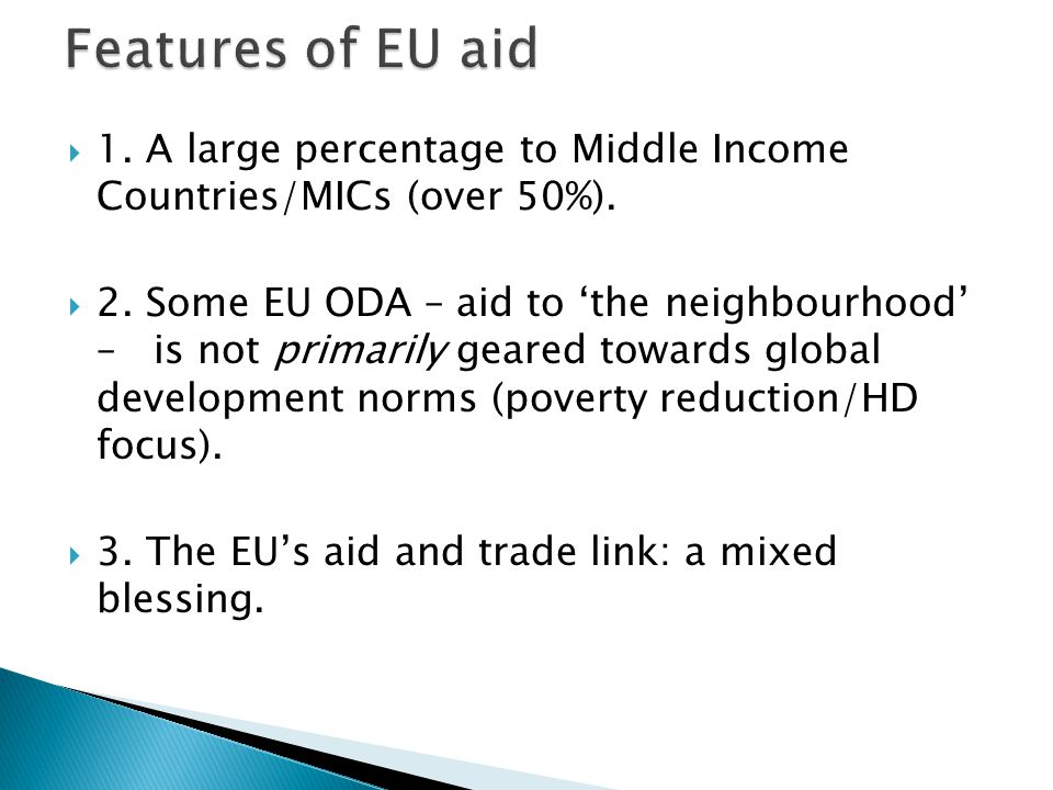  1. A large percentage to Middle Income Countries/MICs (over 50%).