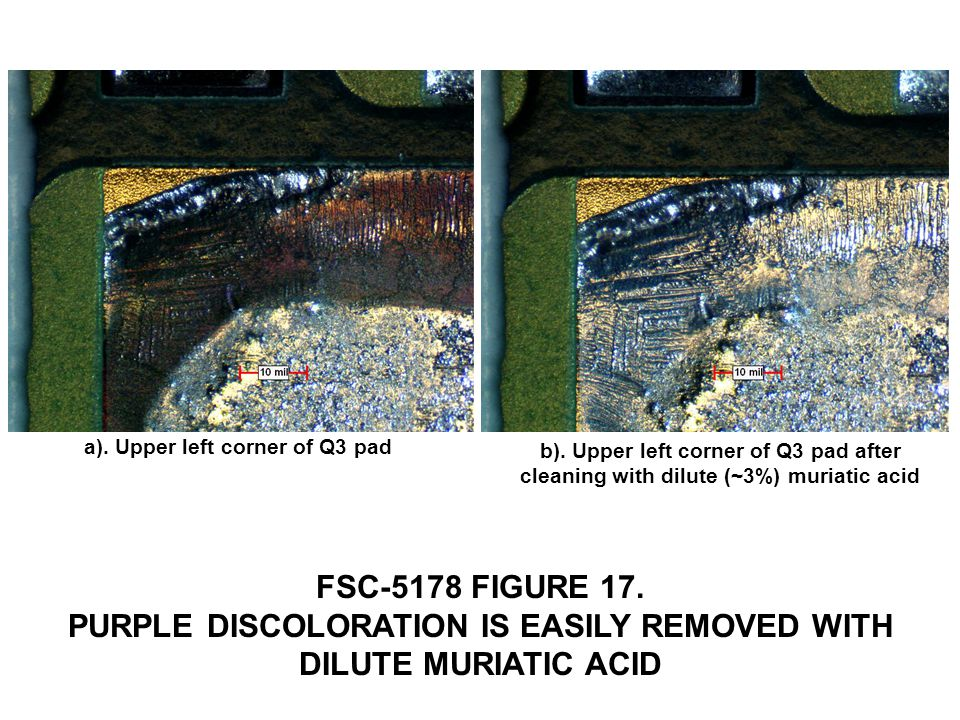 FSC-5178 FIGURE 17. PURPLE DISCOLORATION IS EASILY REMOVED WITH DILUTE MURIATIC ACID a).