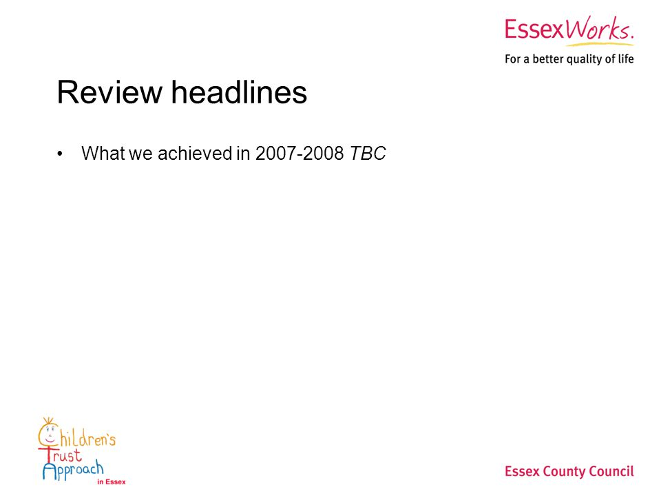 Review headlines What we achieved in TBC